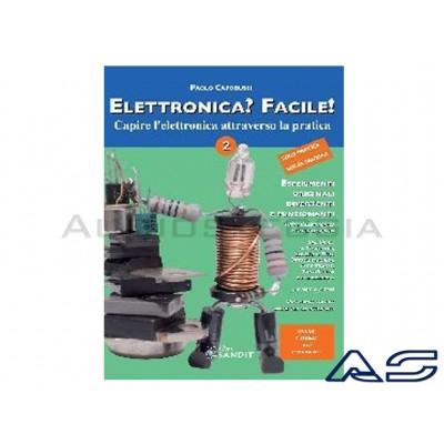 Elettronica facile Vol.2 - I semiconduttori.