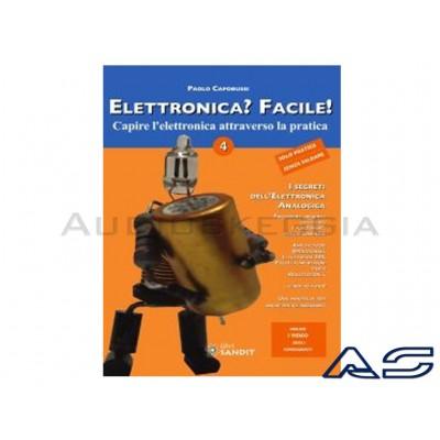 Elettronica facile Vol.4 - Elett. analogica i segreti.